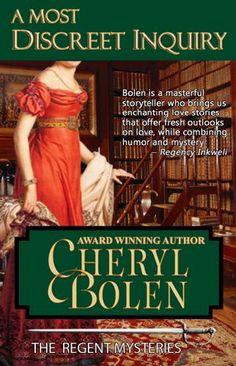 A Most Discreet Inquiry (The Regent Mysteries Book 2) by Cheryl Bolen