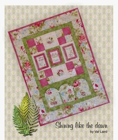 2014 Val Laird Block of the Month Wall Quilt - Shining Like the Dawn