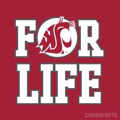 WSU For Life T-Shirt $21.99 #GoCougs #WSU