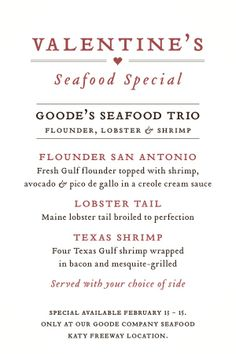 Come join us on Valentine's Day and enjoy some Goode seafood with your sweetie.