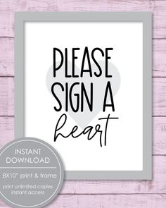 """Printable """"Please Sign A Heart"""" Sign - Alternative Baby Shower Guest Book Idea - Print It Baby Cute Baby Shower Ideas, Baby Shower Candy, Baby Shower Party Supplies, Baby Shower Signs, Baby Shower Parties, Baby Showers, Free Baby Shower Printables, Baby Shower Activities, Shower Games"""