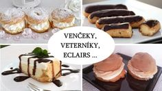 Overené recepty z odpaľovaného cesta Eclairs, Dessert Recipes, Desserts, Christmas Cookies, French Toast, Breakfast, Food, Hampers, Xmas Cookies