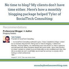 No time to blog? Neither do my clients. That's why I offer #blogging packages starting at $300 per month. http://mcauleyfreelancewriting.com/services/blogging/