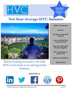 August 2014 Newsletter  Happy Valley Communications is pleased to present to you the final newsletter of the summer. We hope you enjoy!
