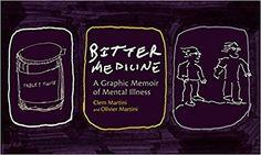 """Bitter Medicine"" by Anja Burcak https://scriggler.com/detailPost/story/53744 Thoughts on a graphic memoir of mental illness"