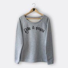 Sweat-shirt - Fille à papa - Femme