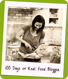 100 days of no processed food blog, with recipes.