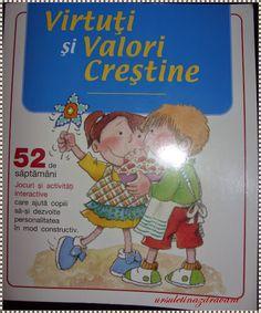 Virtuti si valori crestine- carte cu jocuri si activitati interactive pentru 52 de saptamani Children Books, School, Children's Books, Baby Books