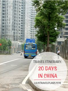ITINERARY: 20 days in China