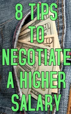8 Tips to Negotiate a Higher Salary
