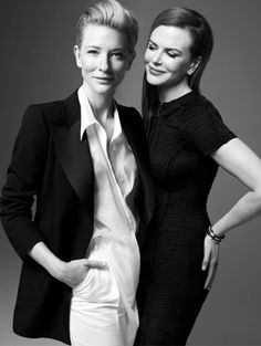 What a very cool pair of modern women -  love their talent, love their style - Cate Blanchett and Nicole Kidman.