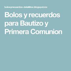 Bolos y recuerdos para Bautizo y Primera Comunion