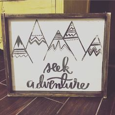 Seek adventure with mountains
