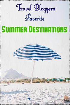 Travel bloggers favorite summer destinations. Plan a trip to these cities in the United States and internationally to experience all the best that summer has to offer! Locations include NYC, California, Ireland, Greece, Martha's Vineyard, Canada, Chicago and many more! Includes links to travel guides so you can plan the perfect summer vacation!