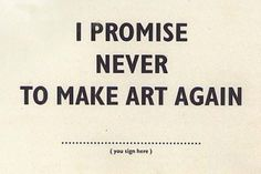 "theparisreview: ""At MoMA PS1, Bob and Roberta Smith offer art amnesty. """