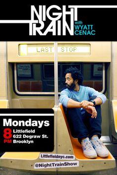Night Train with Wyatt Cenac - http://www.stagebuddy.com/listingdetail.php?lid=10288_source=pinterest_medium=pin_campaign=pinterest