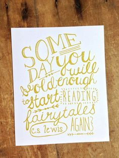 Someday Print: C.S. Lewis Quote 8x10 in mustard ink via Etsy