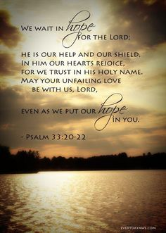 Bible Verse About Strength:psalm 33 verses Prayer Scriptures, Bible Verses Quotes, Faith Quotes, Healing Scriptures, Heart Quotes, Psalm 33, Religious Quotes, Spiritual Quotes, Healing Quotes