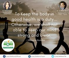 WOW (Wisdom Of Wellness) powered by www.LiveLifeMore.com To Keep the body in good health is a duty...Otherwise, we shall not able to keep our mind strong and clear ~ Gautama Buddha #MondayMotivation #WisdomOfWellness #MondayPower #HealthQuote #LiveLifeMoreChandigarh #DietitianPallaviJassal #DrSandeepJassal