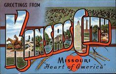 "Greetings From Kansas City Missouri - ""Heart of America"""