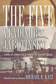 Introducing The Five A Novel of Jewish Life in TurnoftheCentury Odessa. Buy Your Books Here and follow us for more updates!