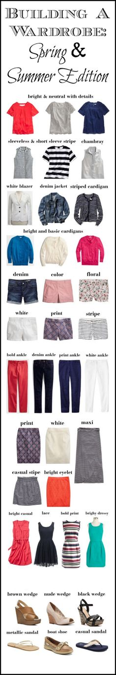 Wardrobe Essentials: Putting it All Together, Spring and Summer Edition