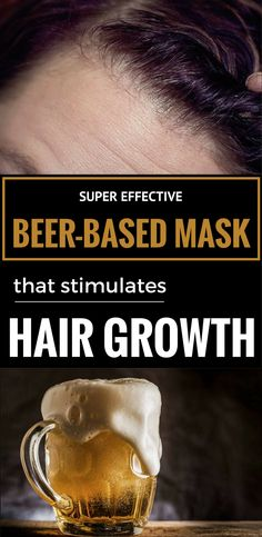 Learn how to make a super effective beer-based mask that stimulates hair growth.