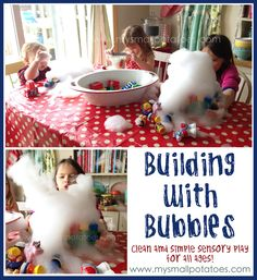 Building With Bubbles...  Clean and Simple Sensory Play for All Ages It's clean. It's cheap. And your toys get a good washing-up. You can't go wrong here! www.mysmallpotatoes.com