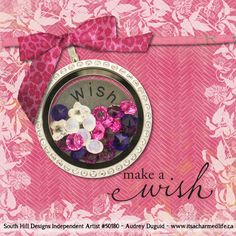 Wishin' and Hopin' for a South Hill Locket? Let me help you design what you've been dreaming of! audrey@itsacharmedlife.ca ~ www.itsacharmedlife.ca