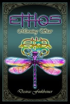 Morning Star (Ethos) by Desiree Finkbeiner, http://www.amazon.com/gp/product/B007PSUV2W/ref=cm_sw_r_pi_alp_zIzOpb17QGW3F