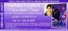 Airships, Crypts & Chocolate Chips: A Cozy Witch Mystery (Spells & Caramels) by Erin Johnson