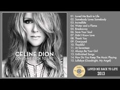 Celine Dion - Loved Me Back to Life (Deluxe Edition) 2013 Full Album HQ - YouTube