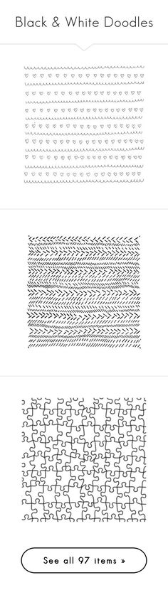 """""""Black & White Doodles"""" by xoxonialler ❤ liked on Polyvore featuring backgrounds, fillers, doodles, patterns, text, quotes, wallpaper, effects, texture and magazine"""