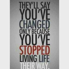 #lifelifeonyourterms  #liveliveonyourownterms #live  #livelife #yourterms #yourownterms  #yourlife  #changeyourlife  #Change  #changeforyou #changeforthebetter  #changefornoone