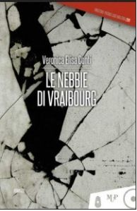 Le nebbie di Vraibourg – Veronica Elisa Conti via http://recensionelibri.wordpress.com/2012/08/13/le-nebbie-di-vraibourg-veronica-elisa-conti/