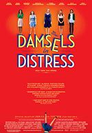 Damsels in Distress. This movie's undertones are great, and the style in it made me ooh and ahh!