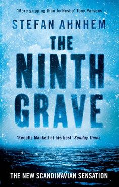 The Ninth Grave (A Fabian Risk Thriller) - TWO COUNTRIES IN THE GRIP OF WINTER. On the coldest day of the year, Sweden's Minister for Justice steps out of Parliament House and into a blizzard – and disappears. That same night, across the Baltic Sea, a Danish celebrity finds a stranger lurking in her snow-bound home. TWO KILLERS STALK THE STREETS