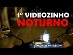1° Videozinho Noturno haha