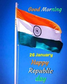 Good Morning Happy, Good Morning Wishes, Good Morning Images, Independence Day Wallpaper, Happy Independence Day, Wish Board, Beautiful Love Pictures, Modern English, Republic Day