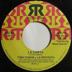 """Latin Salsa 45""""rpm Tony Pabon Y La Protesta on Rico Records, """"La Carta."""""""
