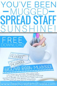 Teacher Gifts : You've been mugged is an easy easy way for teachers to spread staff sunshine at their school! Grab this free printable! Teacher Morale, Employee Morale, Staff Morale, Employee Rewards, Team Morale, Employee Gifts, Employee Appreciation Gifts, Teacher Appreciation Week, Volunteer Appreciation
