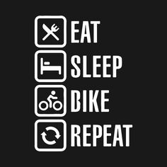 Check out this awesome 'Eat+sleep+biker+and+repeat+Tshirt' design on Bike Quotes, Cycling Quotes, Cycling Art, Cycling Bikes, Road Cycling, Motorcycle Riding Quotes, Bike Humor, Cycling Motivation, Bike Design