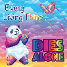"""Let Nihilist Lisa Frank Guide You Through This Mortal Coil - Funny memes that """"GET IT"""" and want you to too. Get the latest funniest memes and keep up what is going on in the meme-o-sphere. Memes Humor, Funny Memes, Jokes, Baguio, Existential Crisis, Lisa Frank, Ms Gs, Reaction Pictures, Haha Funny"""