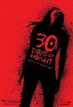 30 Days of Night , starring Josh Hartnett, Melissa George, Danny Huston, Ben Foster. After an Alaskan town is plunged into darkness for a month, it is attacked by a bloodthirsty gang of vampires. #Horror #Thriller