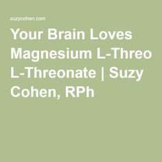 Your Brain Loves Magnesium L-Threonate Liquid Magnesium, Magnesium Benefits, Oil Benefits, Health Benefits, Health And Wellness, Health Fitness, Autonomic Nervous System, Dr Axe, Central Nervous System
