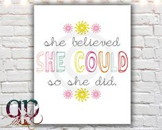 she believed she could so she did, printable art, inspirational quote, digital download, printable quote art, $5.00
