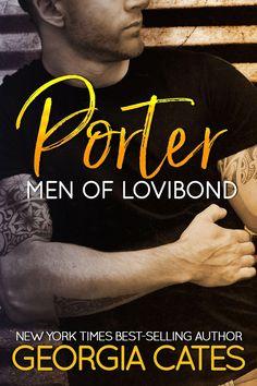 Title: Porter A Men of Lovibond Series Standalone Author: Georgia Cates Genre: Contemporary Romance Cover Design: Indie Formatting Service Release Date: August 4, 2017  Blurb My…
