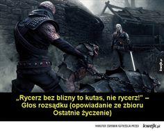 """Cytaty z opowiadań i powieści o wiedźminie Andrzeja Sapkowskiego - """"Istnieje tylko Zło i Wielkie Zło, a za nimi oboma, w cieniu, stoi Bardzo Wielkie Zło. Bardzo Wielkie Zło, Geralt, to takie, którego nawet wyobrazić sobie nie możesz, choćbyś myślał, że nic już nie może cię zaskoczyć. I widzisz, Geralt, niekiedy bywa tak,"""