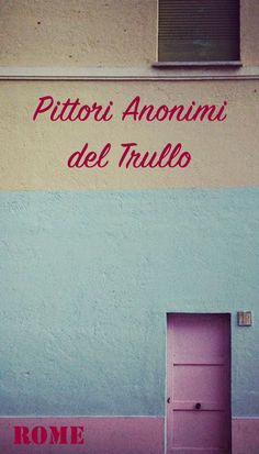 Trullo neighborhood, Rome || Read my blogpost here: http://www.blocal-travel.com/street-art/welcome-to-trullo-hood-of-street-poetry-html/