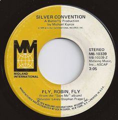 Fly, Robin, Fly / Silver Convention / #1 on Billboard 1975
